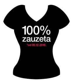 """Poklon za djevojačku večer - Majica """"100% zauzeta"""""""